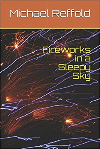Fireworks in a Sleepy Sky