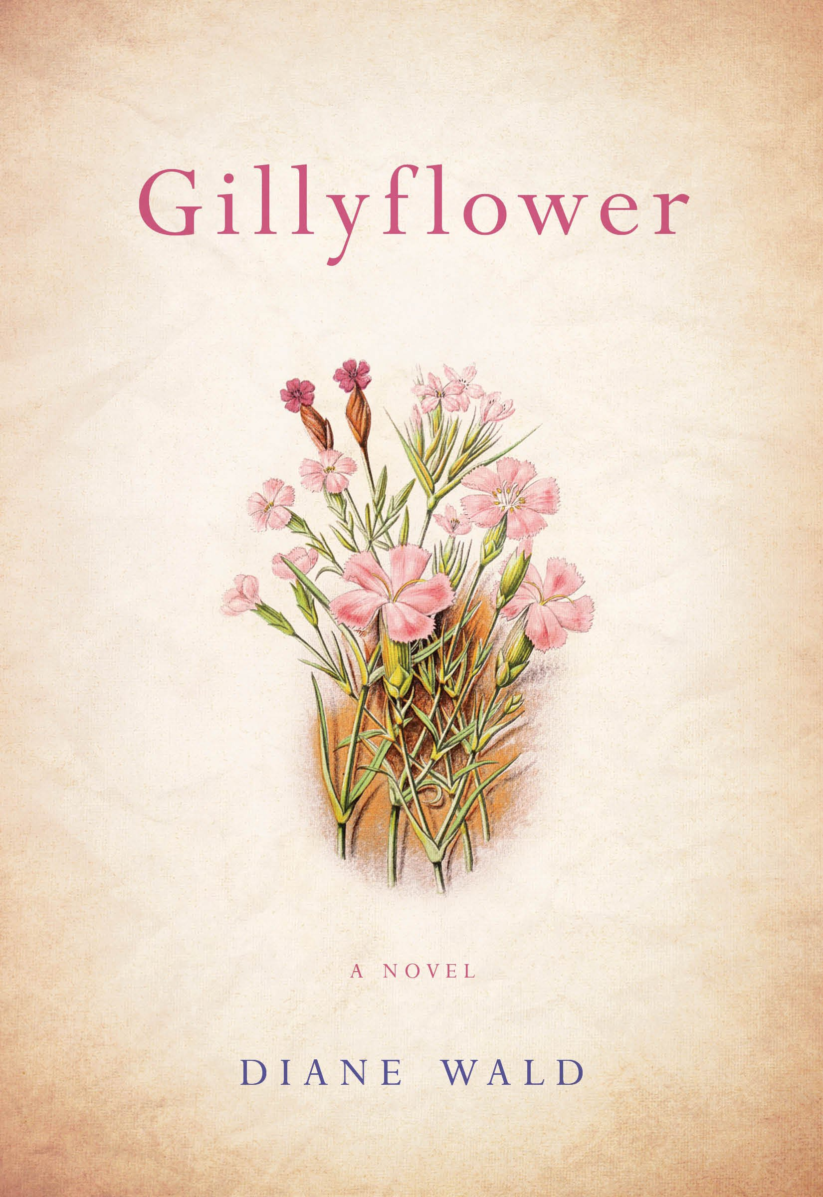 Gillyflower: A Novel