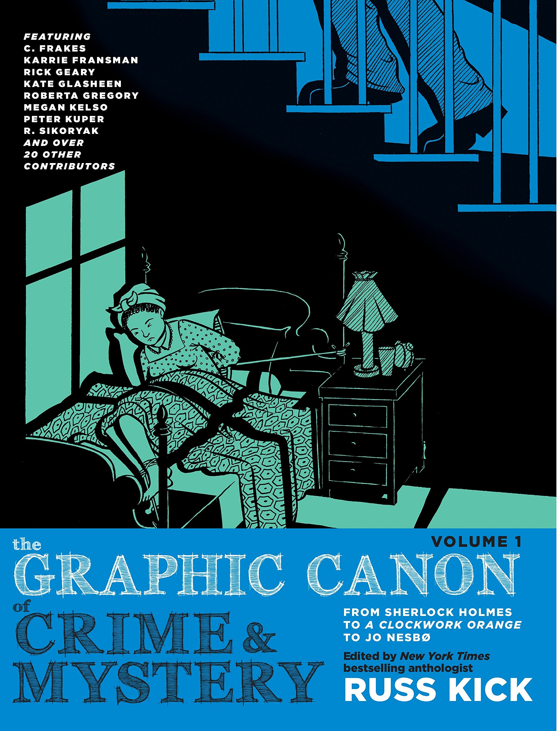 The Graphic Canon of Crime and Mystery, Vol. 1: From Poe to Arthur Conan Doyle to Stephen King