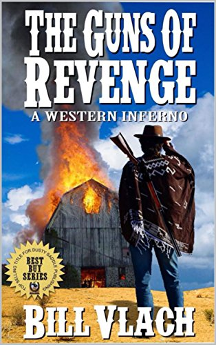 The Guns of Revenge: A Western Inferno