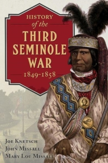 History of the Third Seminole War: 1849-1858