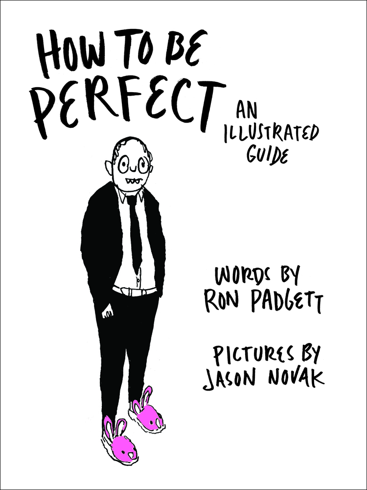 How to Be Perfect: An Illustrated Guide