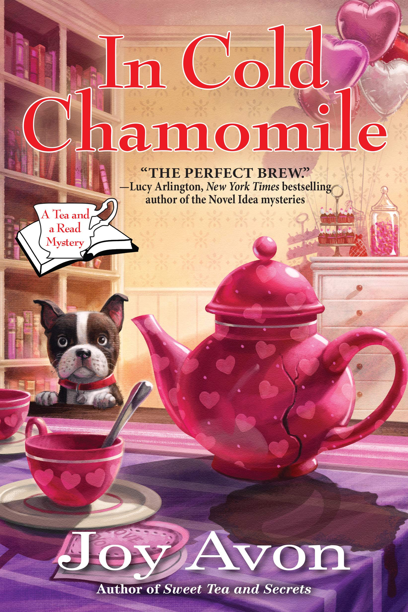 In Cold Chamomile: A Tea and a Read Mystery