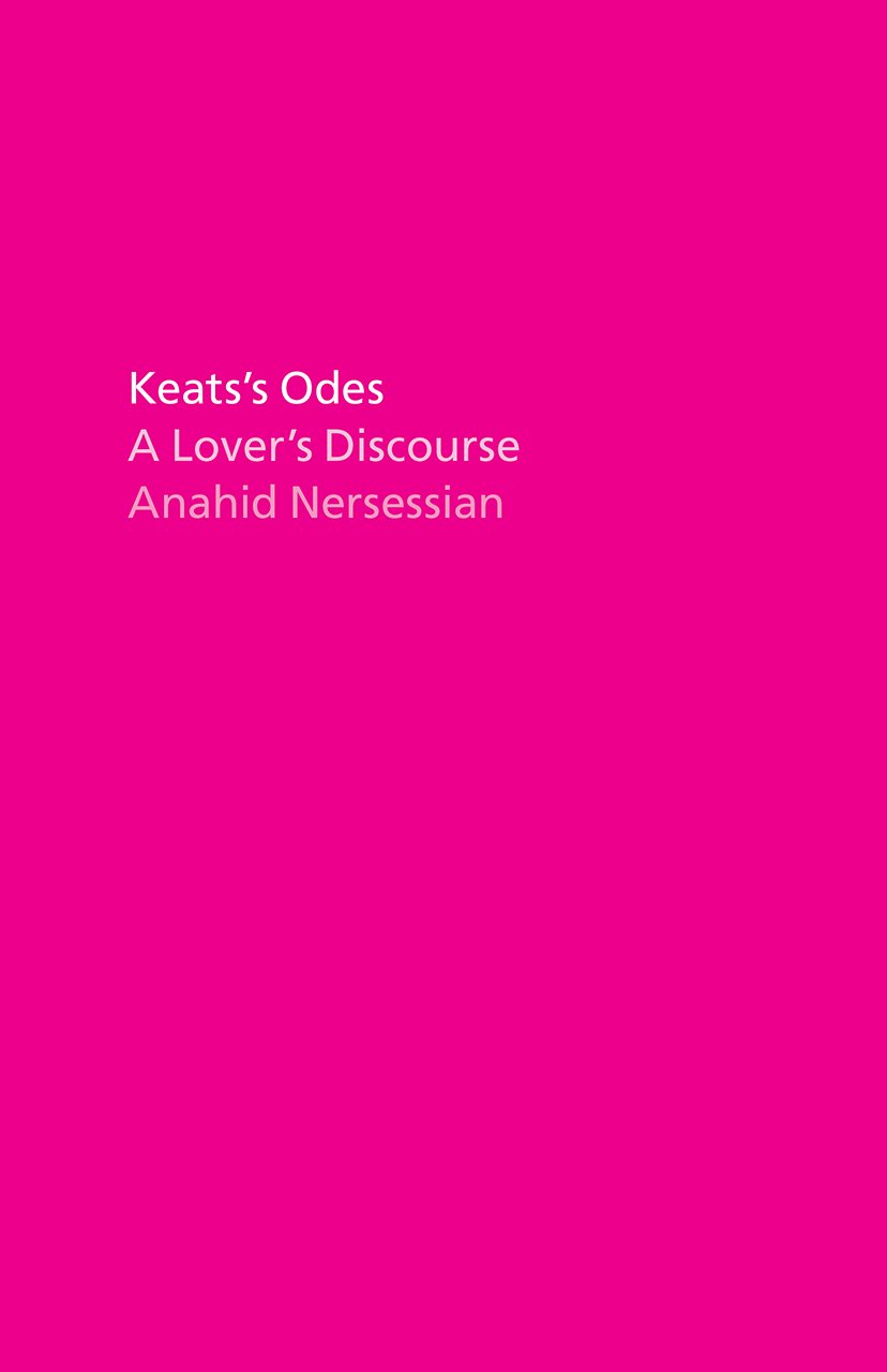 Keats's Odes: A Lover's Discourse