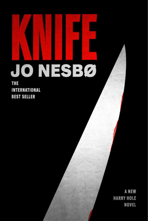 Knife: A New Harry Hole Novel