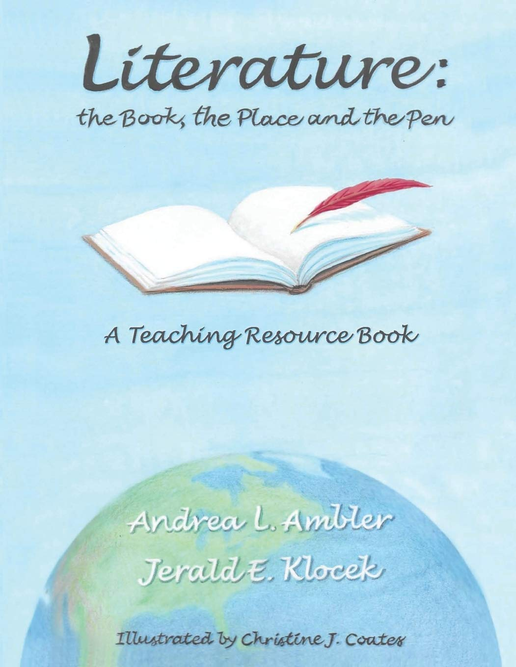 Literature: The Book, the Place and the Pen--A Teaching Resource Book