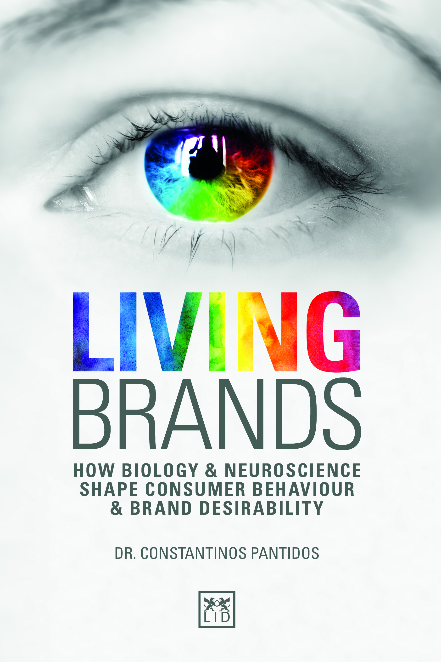 Living Brands: How Biology and Neuroscience Shape Consumer Behaviour and Brand Desirability