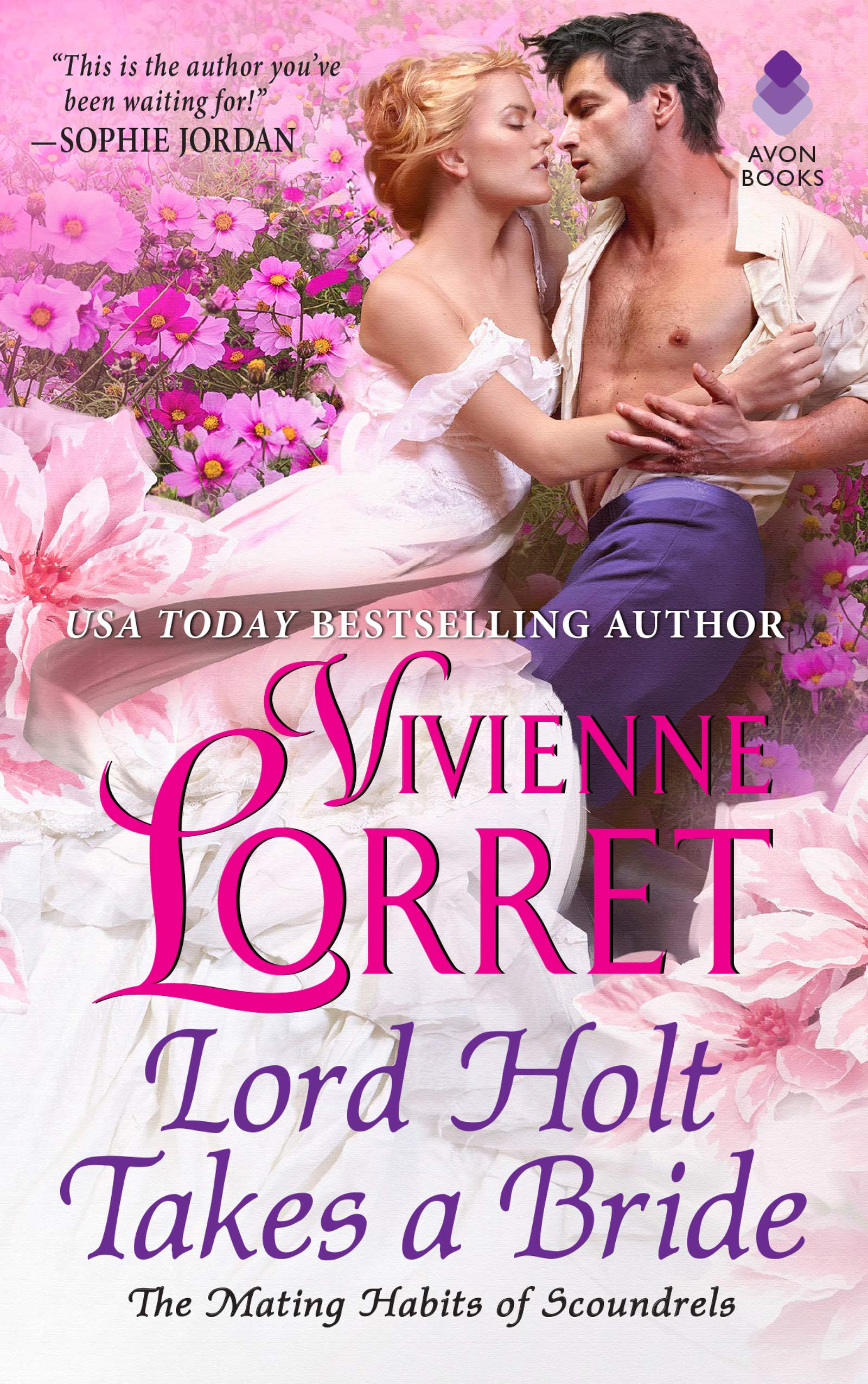Lord Holt Takes a Bride (The Mating Habits of Scoundrels)