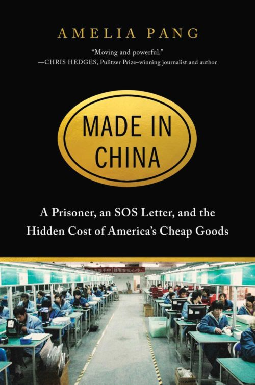 Made in China: A Prisoner, an SOS Letter, and the Hidden Cost of America's Cheap Goods