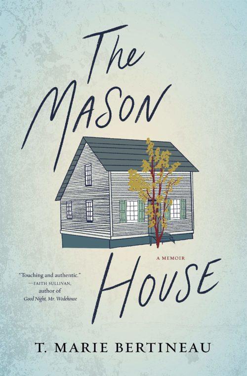 The Mason House: A Memoir