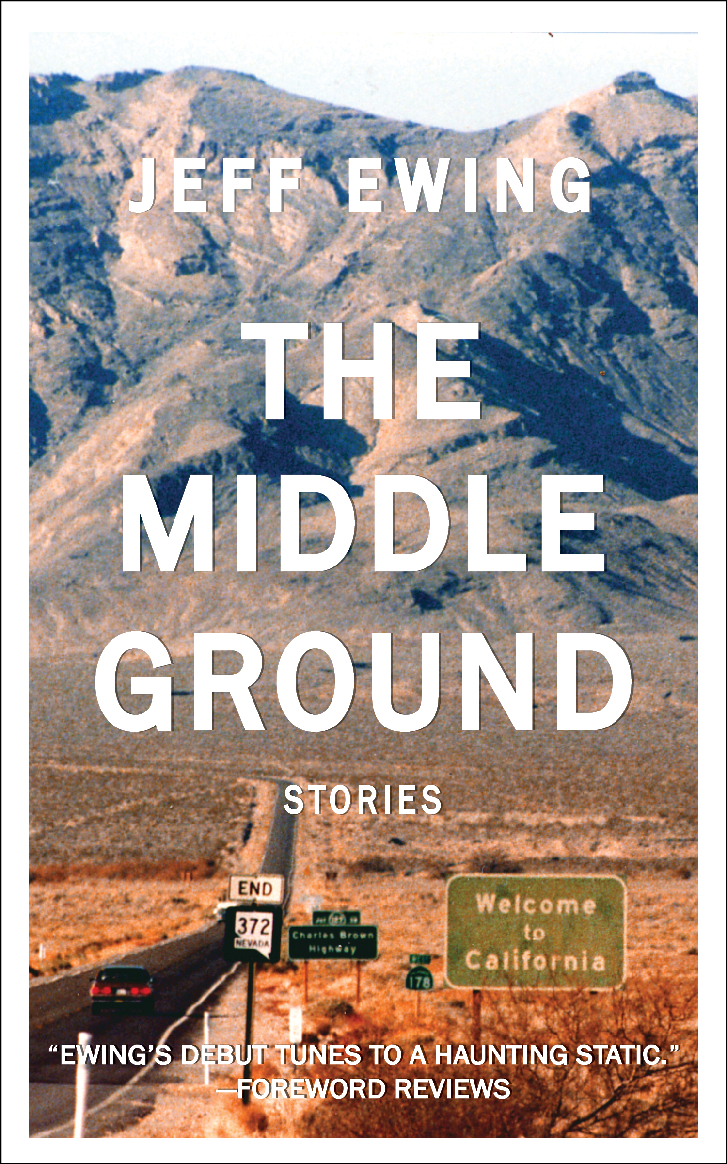 The Middle Ground: Stories