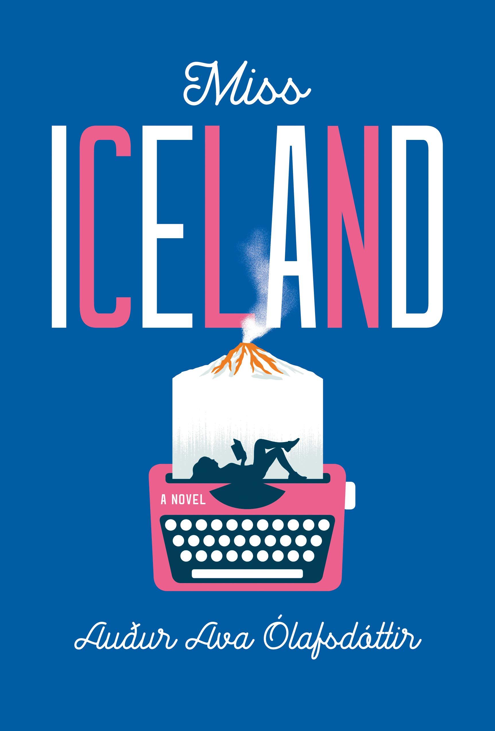 Miss Iceland: A Novel