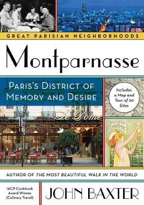 Montparnasse: Paris's District of Memory and Desire