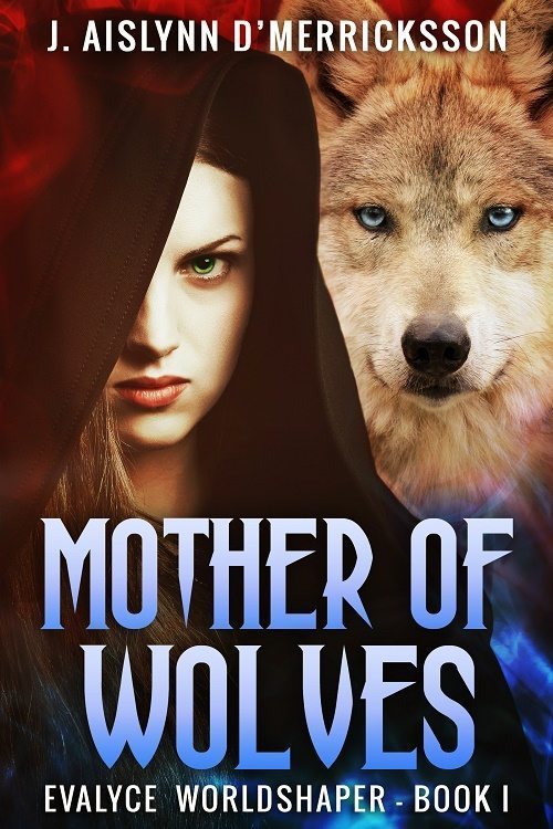 Evalyce Worldshaper: Mother of Wolves