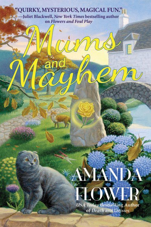 Mums and Mayhem: A Magic Garden Mystery