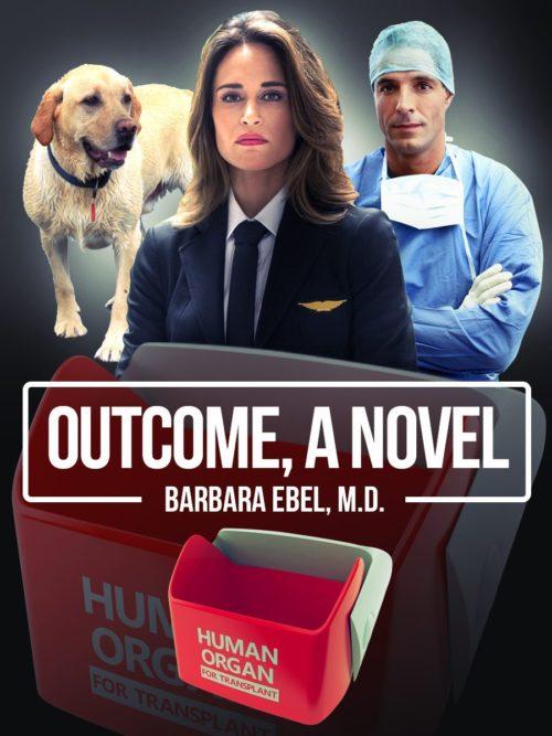 Outcome: A Novel