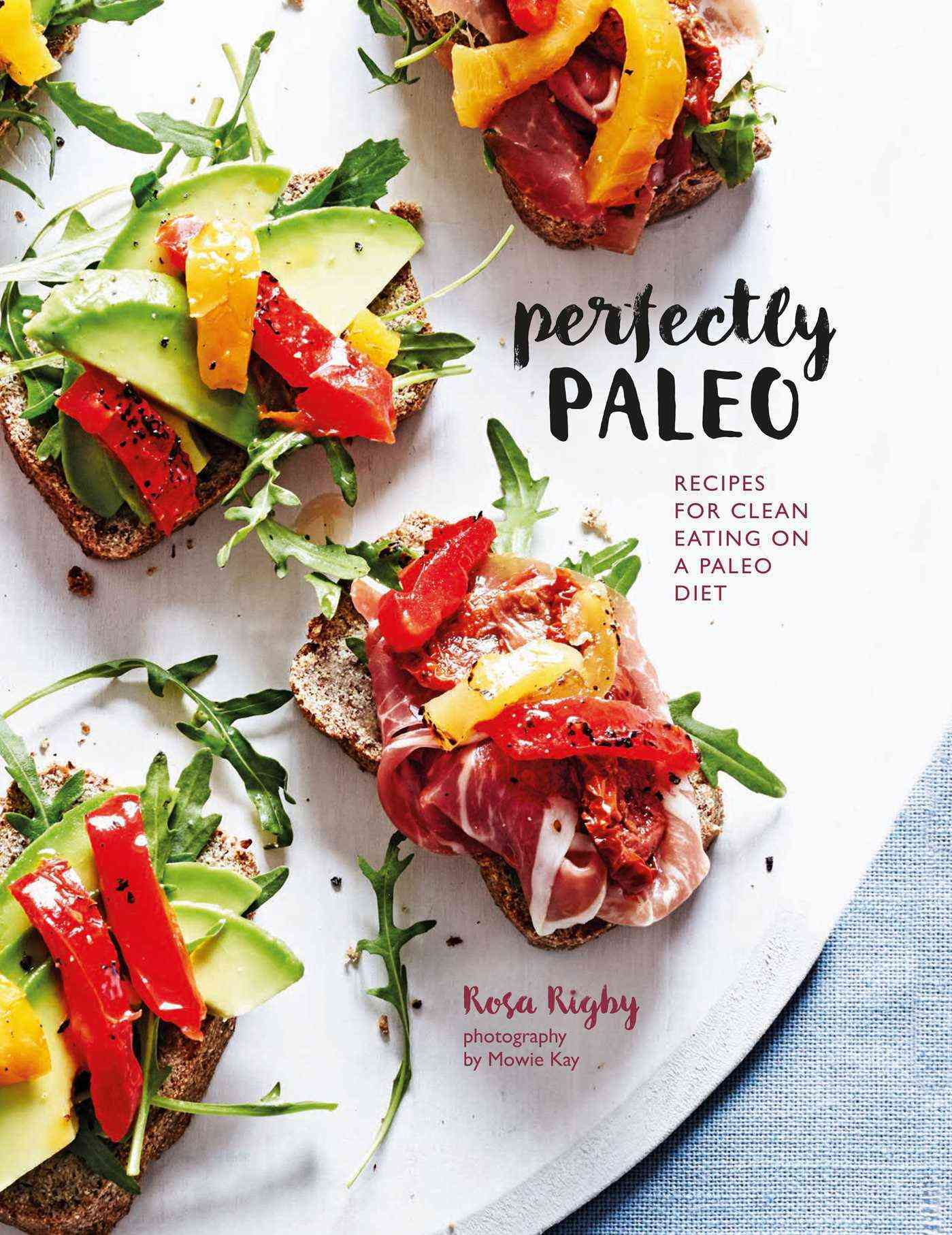 Perfectly paleo recipes for clean eating on a paleo diet san perfectly paleo recipes for clean eating on a paleo diet forumfinder Images