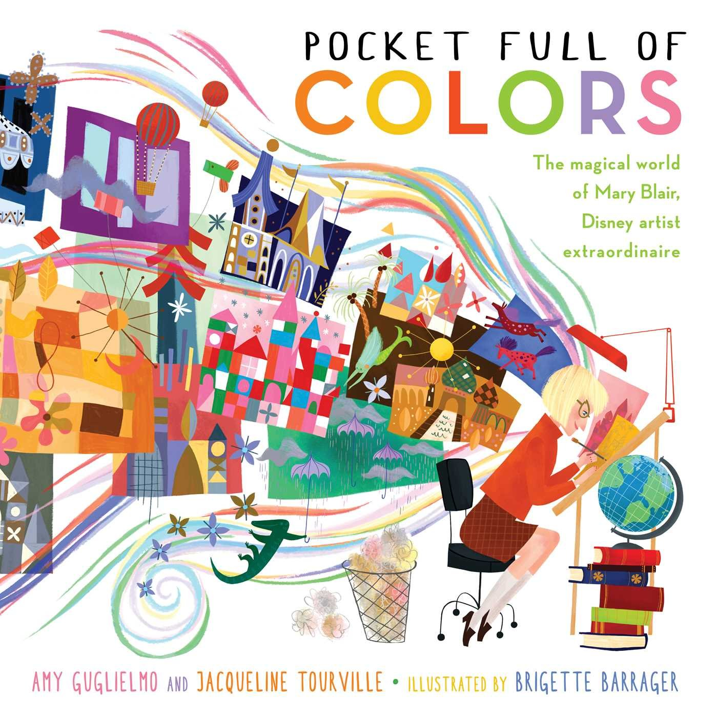Pocket Full of Colors: The Magical World of Mary Blair, Disney Artist Extraordinaire