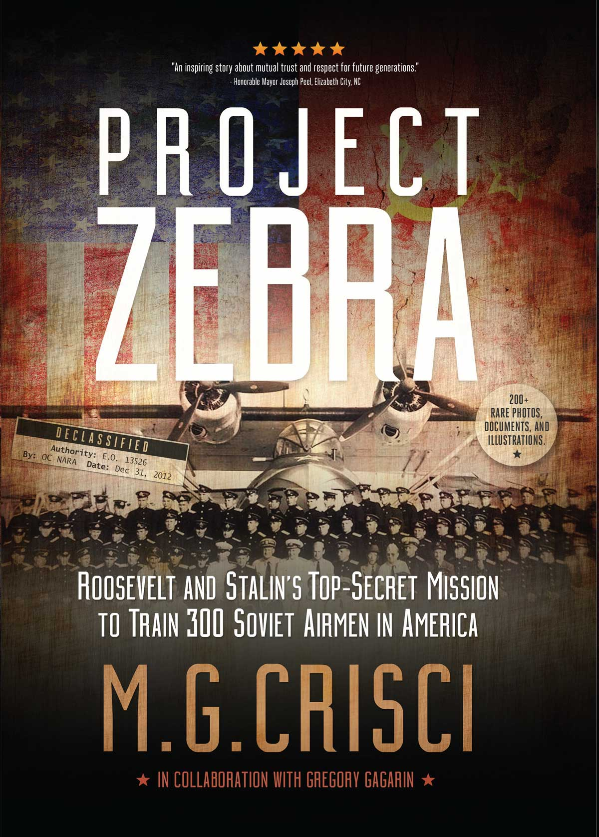 Project Zebra. Roosevelt and Stalin's Secret Mission to Train 300 Soviet Airmen in America.