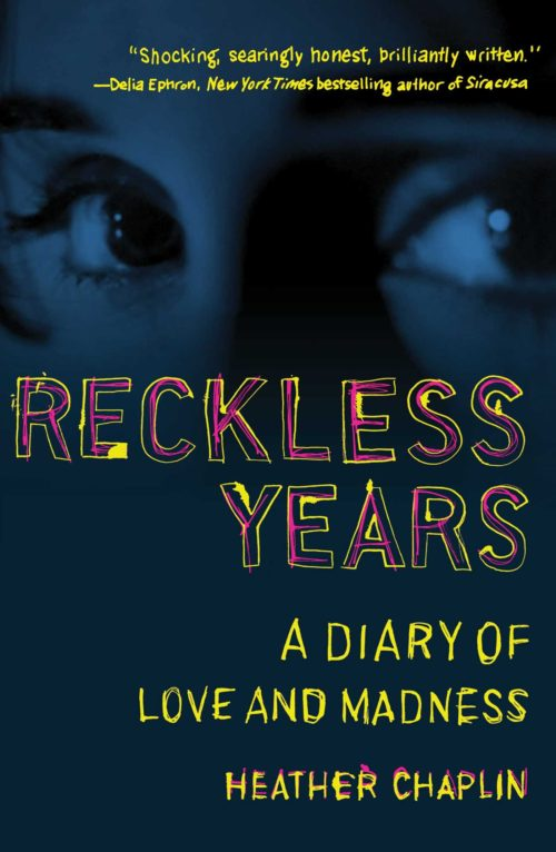 Reckless Years: A Diary of Love and Madness