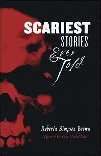 Scariest Stories Ever Told