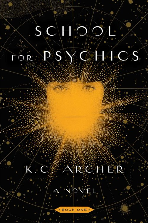 School for Psychics: Book One