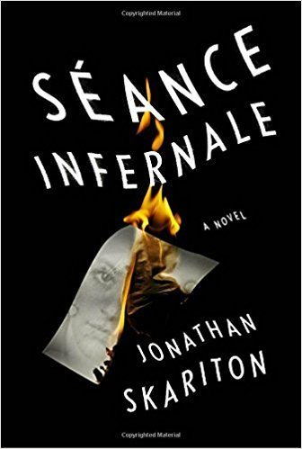 Séance Infernale: A novel