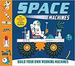 Space Machines: Build your own working machines!