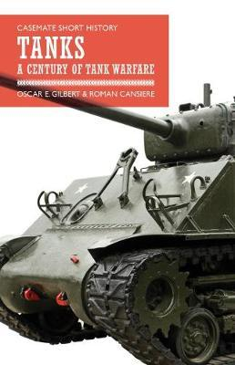 Tanks: A Century of Tank Warfare