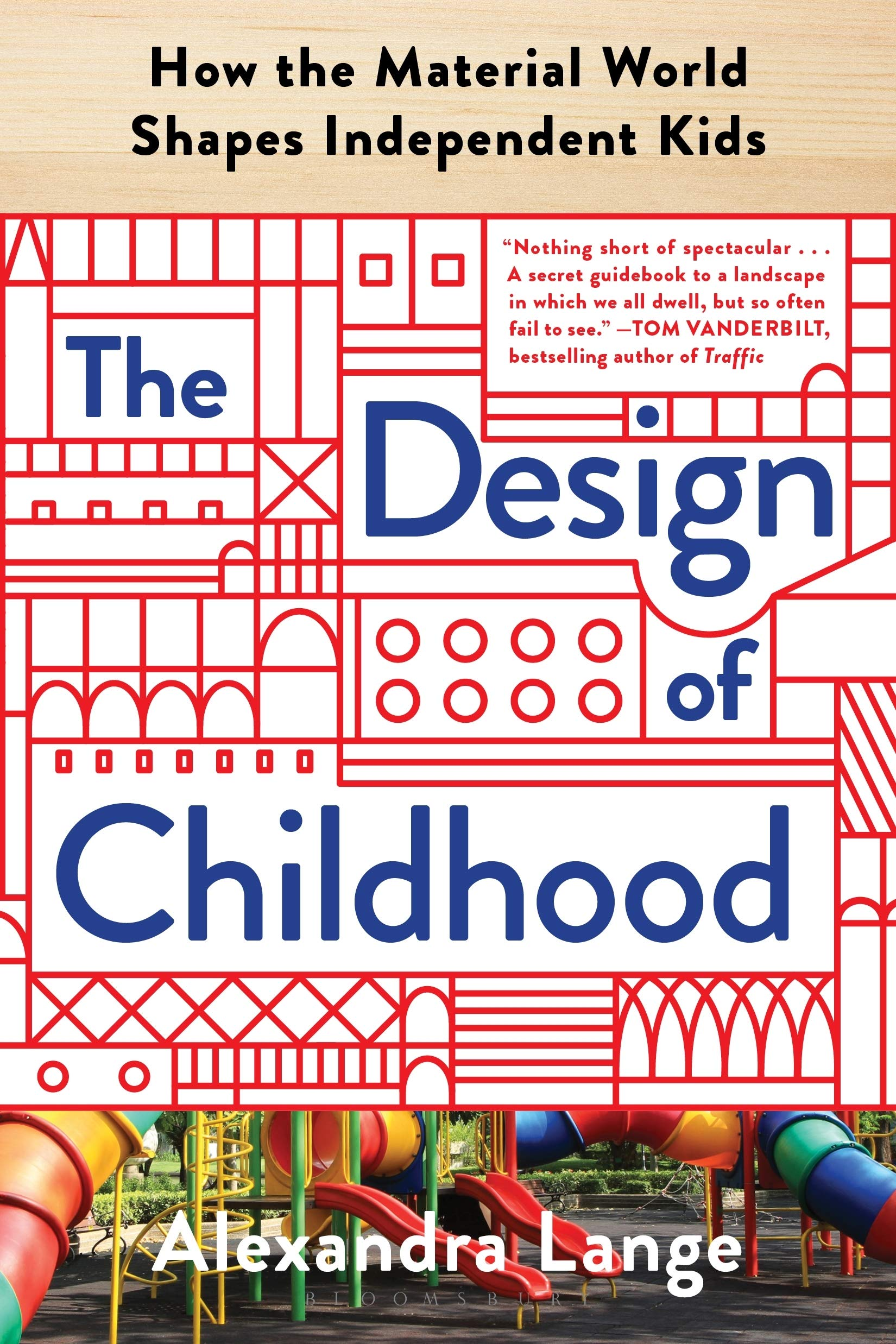 The Design of Childhood: How the Material World Shapes Independent Kids