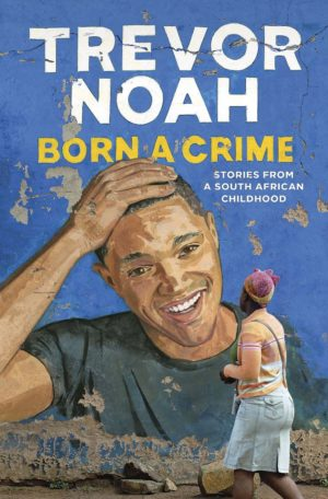 trevor-noah-book-born-a-crime