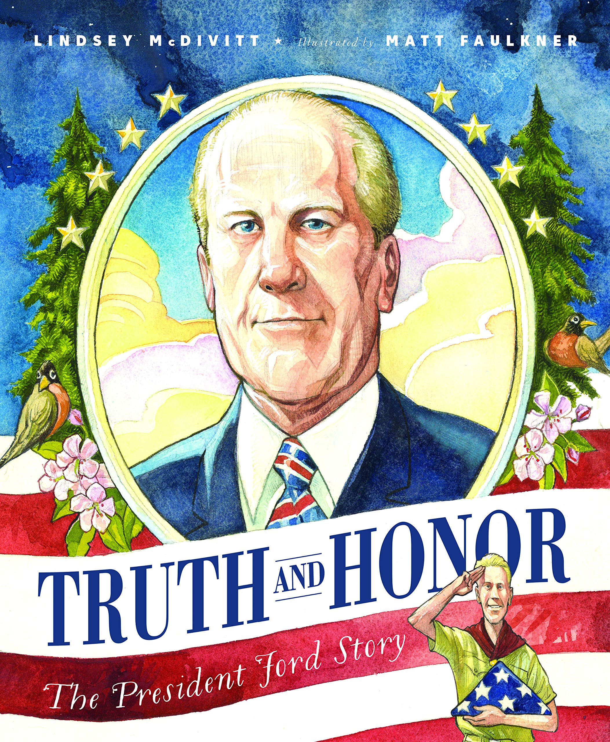 Truth & Honor: The President Ford Story