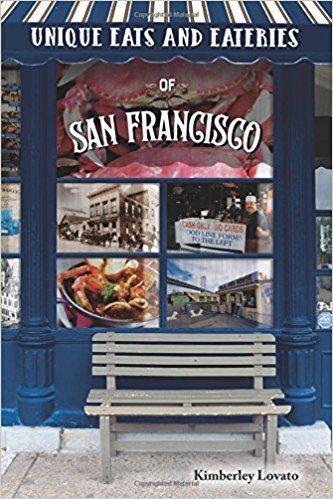 Unique Eats & Eateries San Francisco