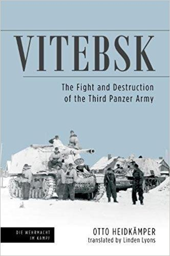 Vitebsk: The Fight and Destruction of Third Panzer Army