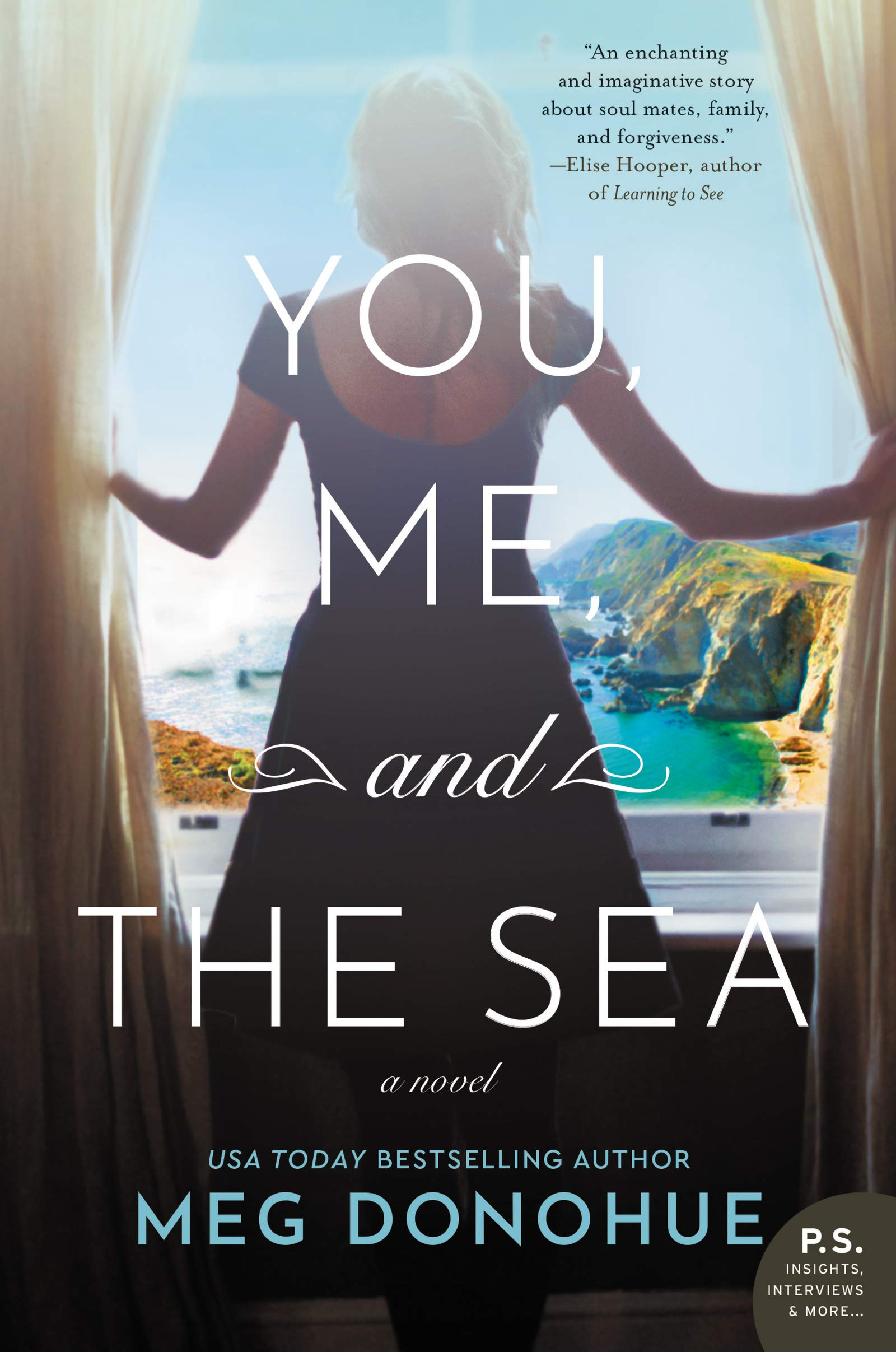 You, Me, and the Sea: A Novel